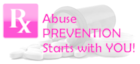 Rx Abuse Prevention Starts with YOU